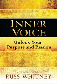 Inner Voice: Unlock Your Purpose and Passion 1401943454 Book Cover