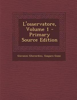Paperback L' Osservatore, Volume 1 - Primary Source Edition Book