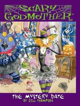 Scary Godmother: The Mystery Date 1579890261 Book Cover