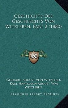 Paperback Geschichte des Geschlechts Von Witzleben, Part Book