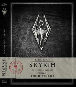 The Elder Scrolls V: Skyrim - The Skyrim Library, Vol. I: The Histories - Book #1 of the Skyrim Library