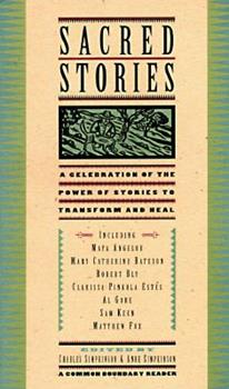 Sacred Stories: A Celebration of the Power of Story to Transform and Heal 0062508520 Book Cover