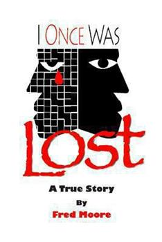 I Once Was Lost: A True Story 1490930574 Book Cover