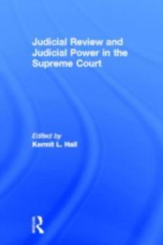 Library Binding Judicial Review and Judicial Power in the Supreme Court: The Supreme Court in American Society Book