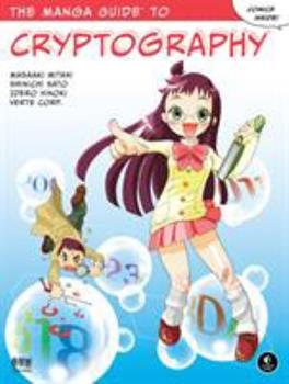 The Manga Guide to Cryptography - Book  of the Manga Guides