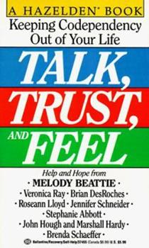 Talk, Trust, and Feel 034537455X Book Cover