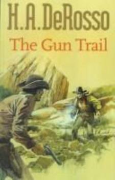 The Gun Trail (Gunsmoke Western) 0754080722 Book Cover