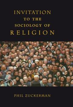 Invitation to the Sociology of Religion 0415941261 Book Cover