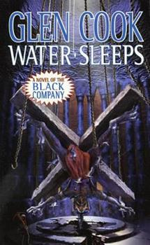 Water Sleeps - Book #8 of the Chronicles of the Black Company #diffirent short stories