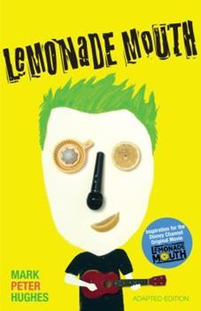 Lemonade Mouth 0385735111 Book Cover