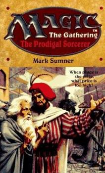 The Prodigal Sorcerer - Book #6 of the Magic: The Gathering