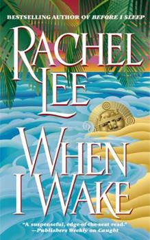 When I Wake 0446606553 Book Cover