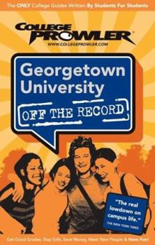 Georgetown University DC 2007 (Off the Record) 1427400660 Book Cover