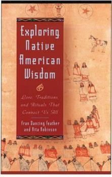 Paperback exploring native american wisdom (Exploring Series) Book