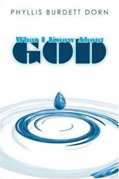 Paperback What I Know About God Book