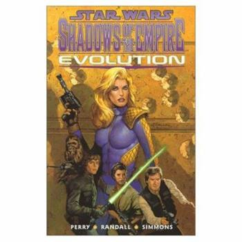 Star Wars - Shadows of the Empire: Evolution - Book  of the Star Wars Universe
