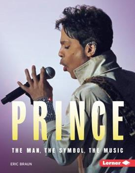Prince: The Man, the Symbol, the Music - Book  of the Gateway Biographies