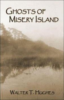 Paperback Ghosts of Misery Island Book