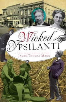 Wicked Ypsilanti - Book  of the Wicked Series
