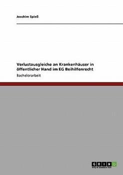 Paperback Verlustausgleiche an Krankenh?user in ?ffentlicher Hand im EG Beihilfenrecht [German] Book