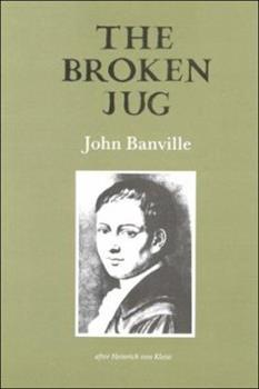 The Broken Jug: After Heinrich Von Kleist (Gallery Books) 1852351454 Book Cover
