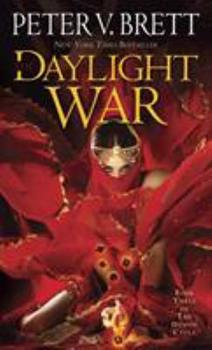 The Daylight War - Book #3 of the Demon Cycle