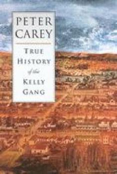 Paperback The True History of the Kelly Gang Book