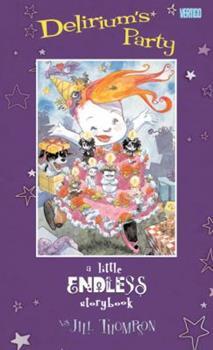 Delirium's Party. Jill Thompson 1401224776 Book Cover