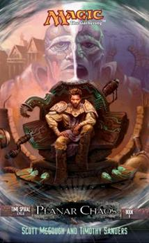 Planar Chaos - Book #2 of the Magic: The Gathering: Time Spiral Cycle