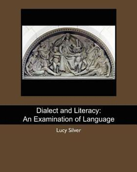 Paperback Dialect and Literacy: An Examination of Language Book