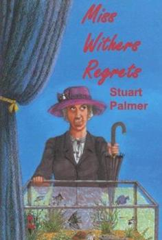 Miss Withers Regrets 1601870051 Book Cover