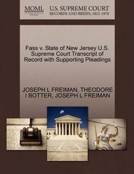 Paperback Fass V. State of New Jersey U. S. Supreme Court Transcript of Record with Supporting Pleadings Book