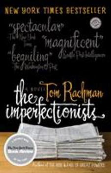 The Imperfectionists 0385343671 Book Cover