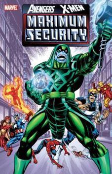 Avengers/X-Men: Maximum Security - Book #387 of the Uncanny X-Men 1963-2011