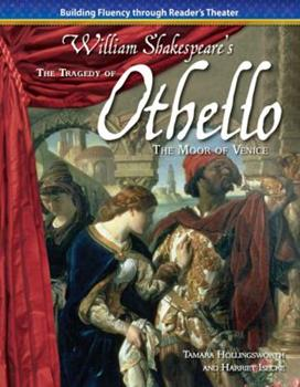 The Tragedy of Othello, the Moor of Venice - Book  of the Building Fluency Through Reader's Theater: William Shakespere