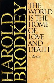 The World Is the Home of Love and Death 0805059997 Book Cover