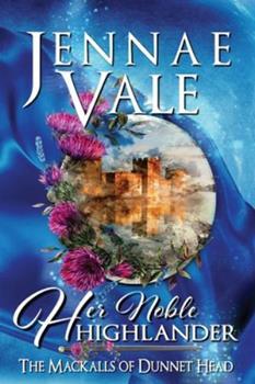 Paperback Her Noble Highlander Book