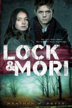 Lock & Mori - Book #1 of the Lock & Mori