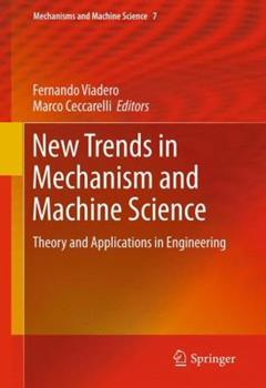 Hardcover New Trends in Mechanism and Machine Science: Theory and Applications in Engineering Book