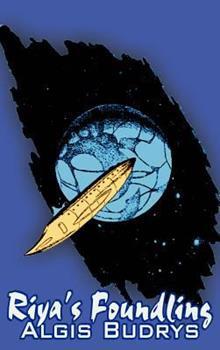 Riya's Foundling by Aldris Budrys, Science Fiction, Adventure, Fantasy 1606644742 Book Cover