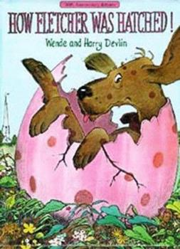 Hardcover How Fletcher Was Hatched Book