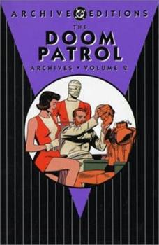 The Doom Patrol Archives, Vol. 2 - Book  of the DC Archive Editions