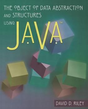 The Object of Data Abstraction and Structures (using Java) 0201713594 Book Cover