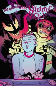 Paperback The Unbeatable Squirrel Girl Vol. 4: I Kissed a Squirrel and I Liked It Book