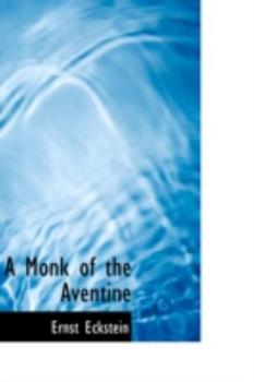Paperback A Monk of the Aventine Book