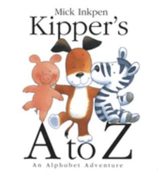 Kipper's A to Z: An Alphabet Adventure (Kipper) - Book  of the Kipper the Dog
