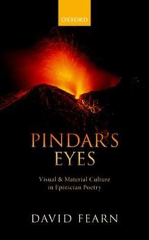 Hardcover Pindar's Eyes: Visual and Material Culture in Epinician Poetry Book
