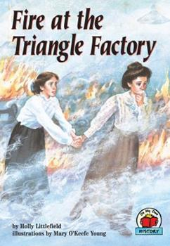 Fire at the Triangle Factory - Book  of the On My Own History