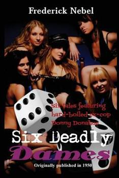 Six Deadly Dames 1627553711 Book Cover