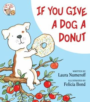 If You Give a Dog a Donut Paperback & Audio Cd - Book  of the If You Give...